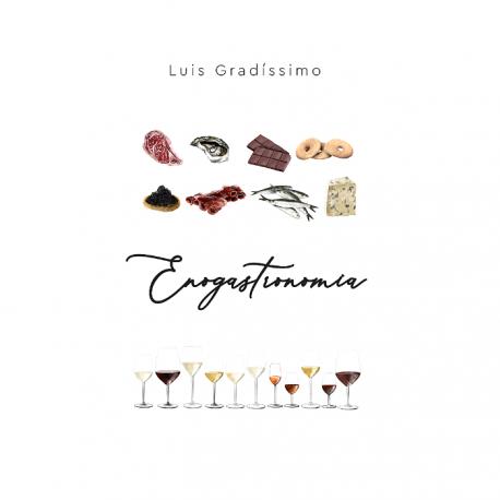 Livro Enogastronomia - Luis Gradíssimo (Edição em Português)